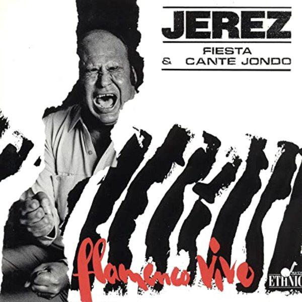 Jerez-Fiesta y Cante Jondo(1991)
